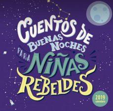calendario 2019 cuentos de buenas noches para niñas rebeldes-8432715105671