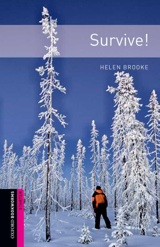 survive! (obstart: oxford bookworms starters)-9780194234306