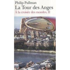 A La Croisee Des Mondes: Volume 2, La Tour Des Anges por Philip Pullman