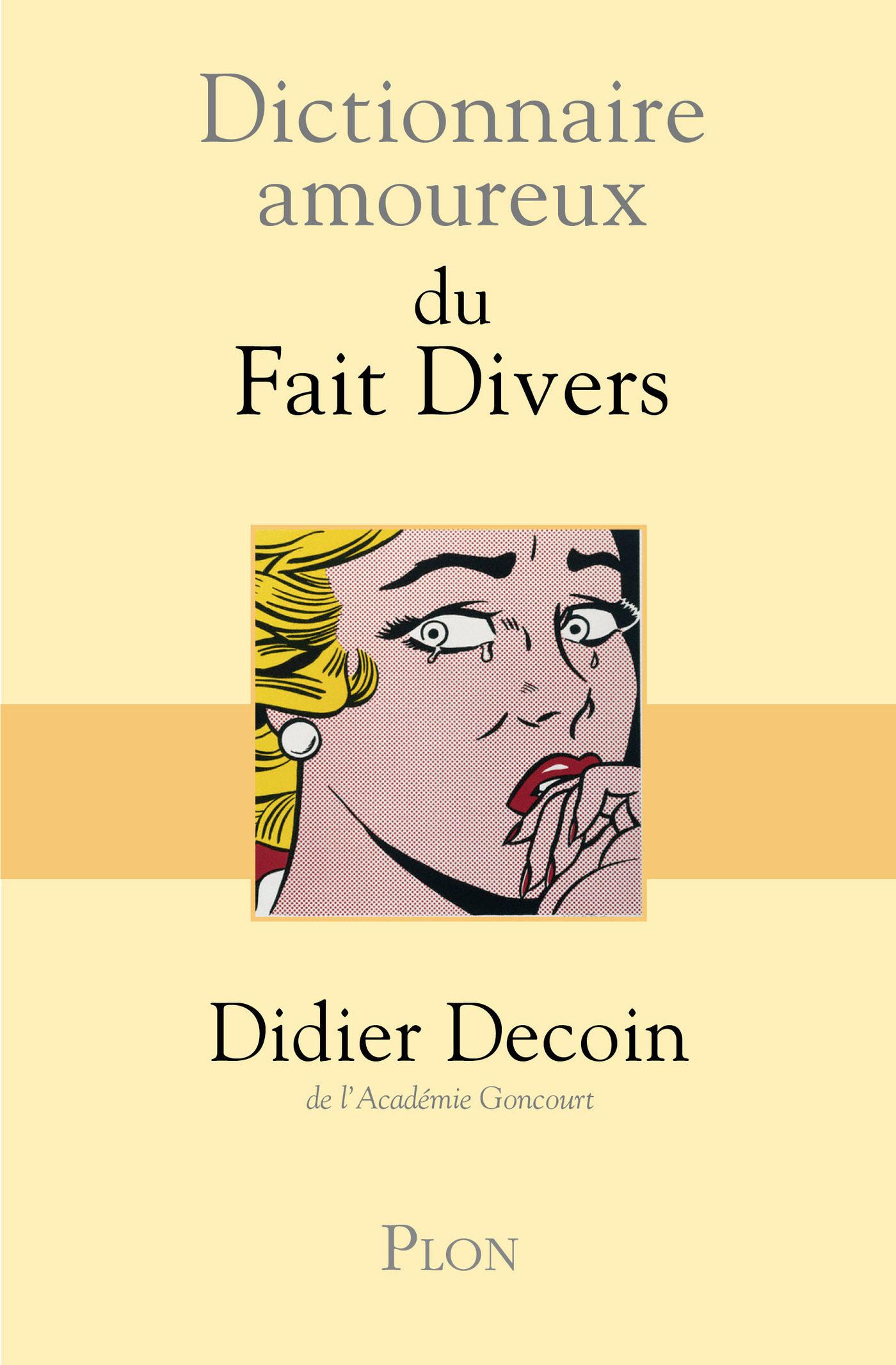 Dictionnaire Amoureux Des Faits Divers   por Didier Decoin epub