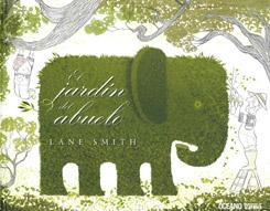 El Jardin Del Abuelo por Lane Smith