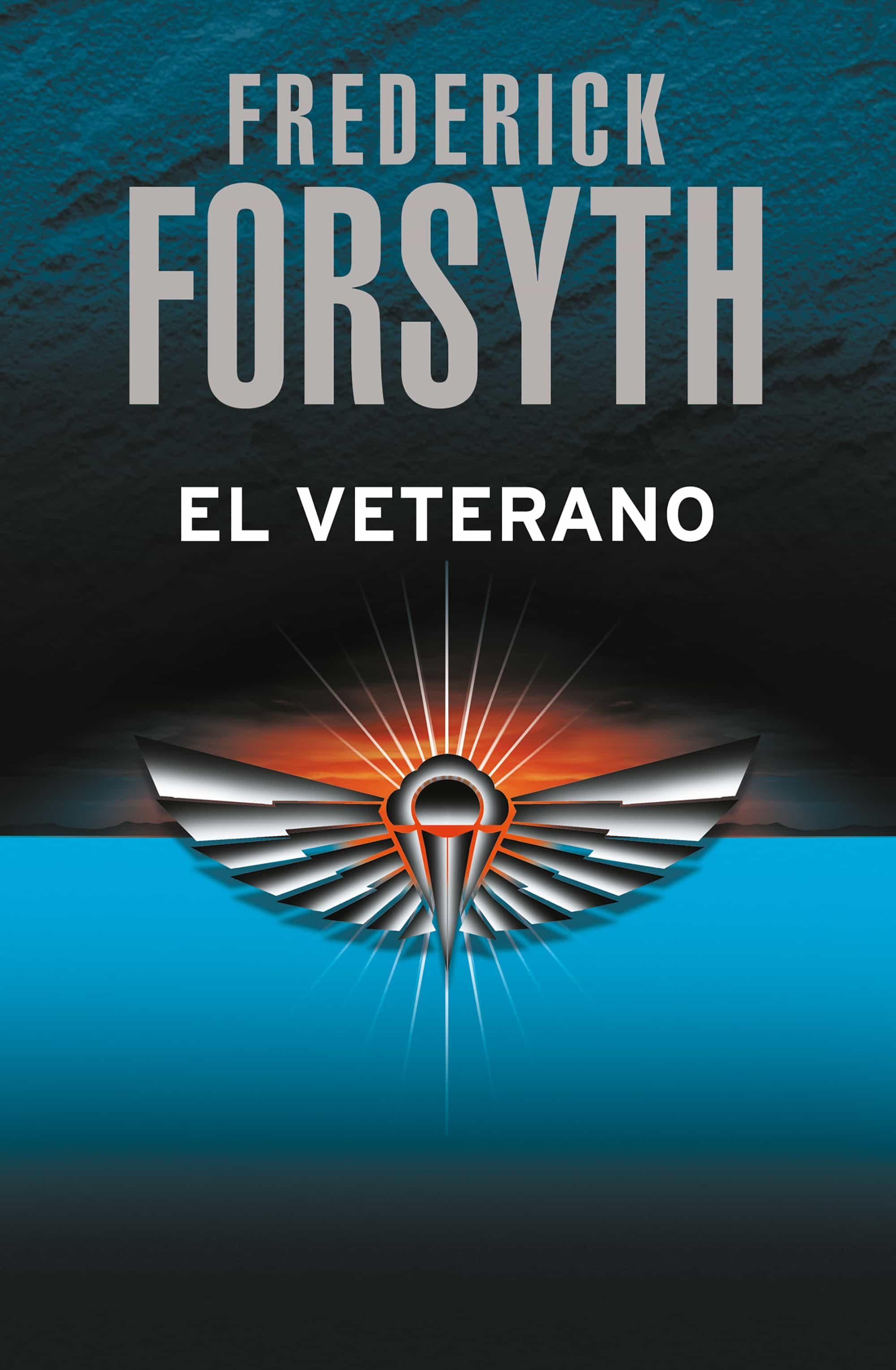 El Veterano   por Frederick Forsyth