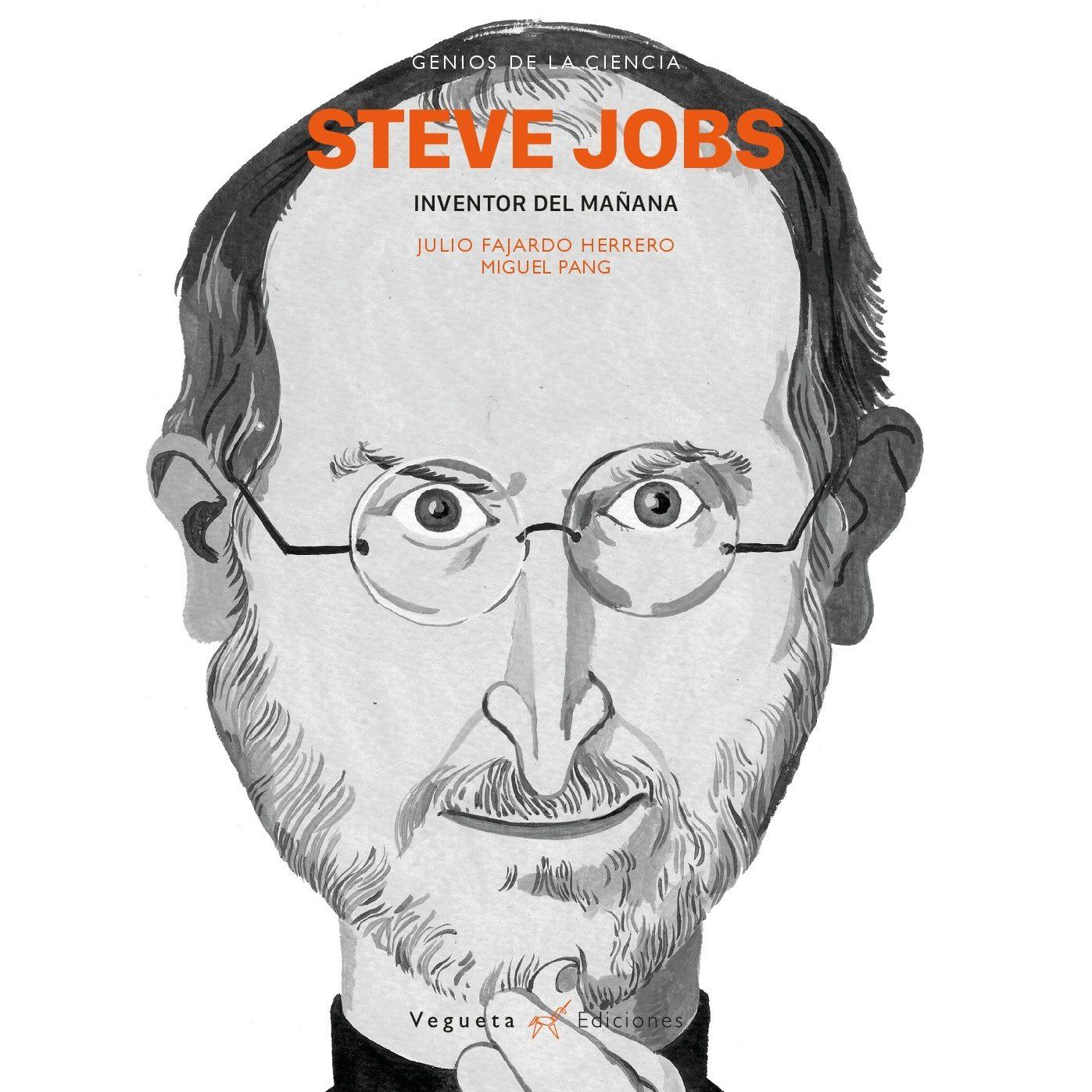 Steve Jobs Inventor Del Manana Julio Fajardo Comprar Libro