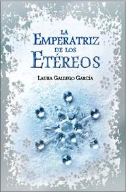 Resultado de imagen de la emperatriz de los etereos laura gallego garcia