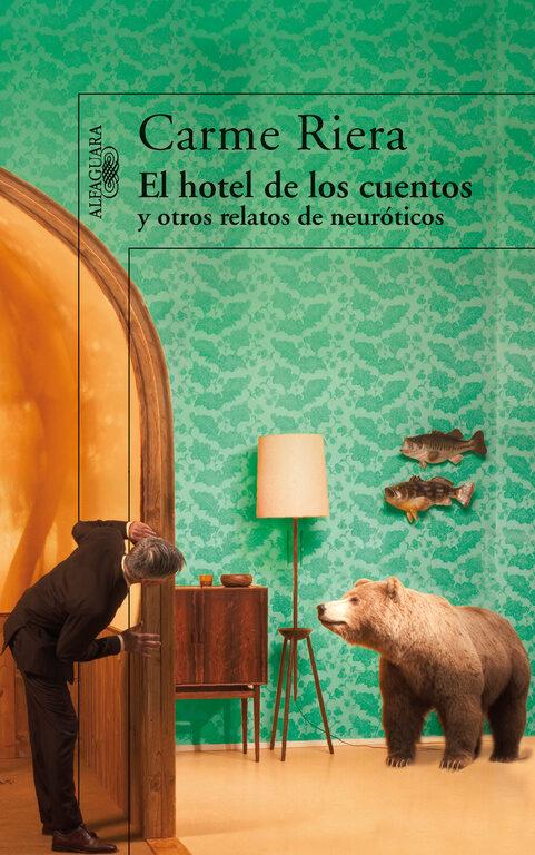 El Hotel De Los Cuentos por Carme Riera
