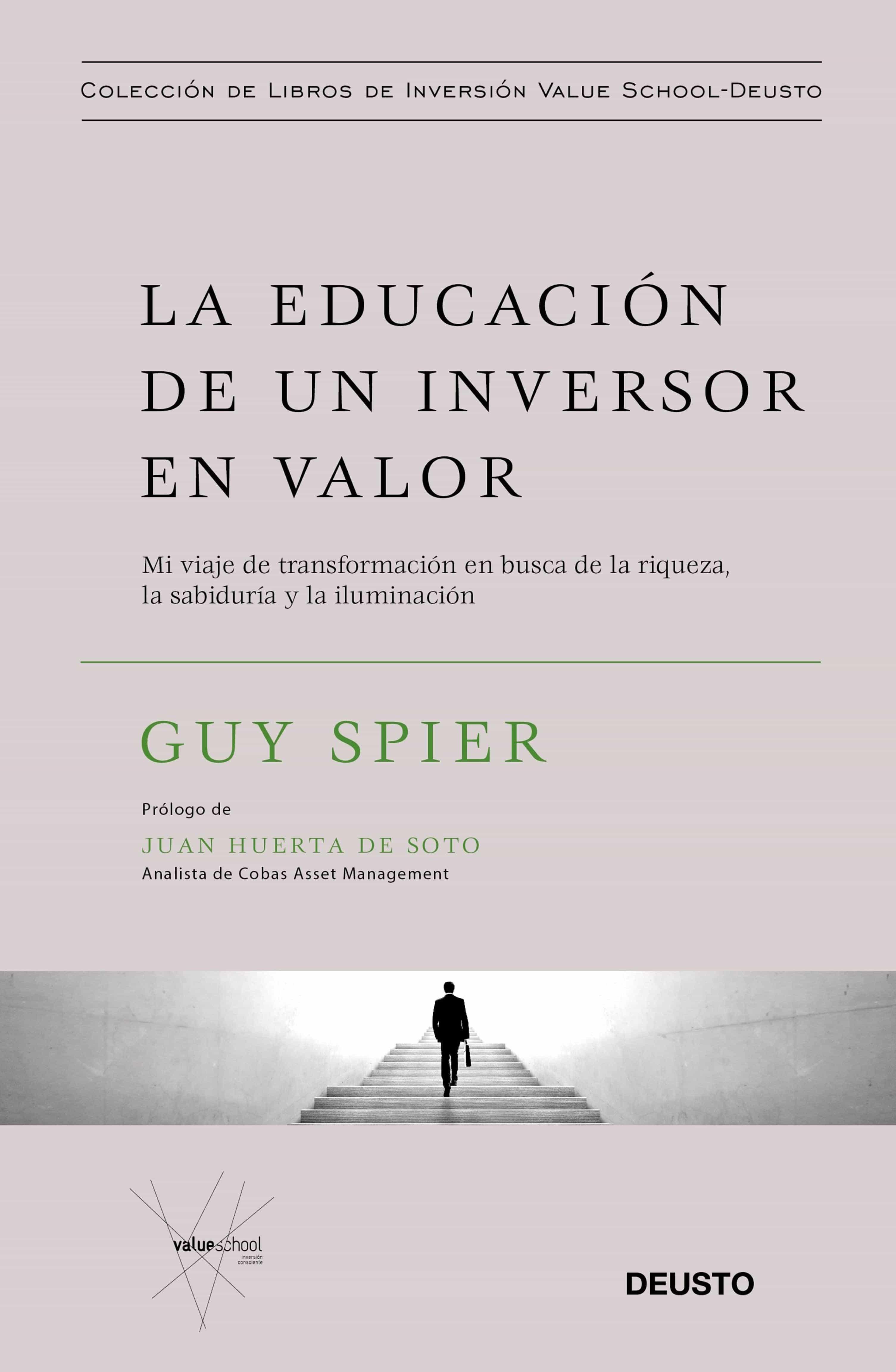 La Educación De Un Inversor En Valor   por Guy Spier