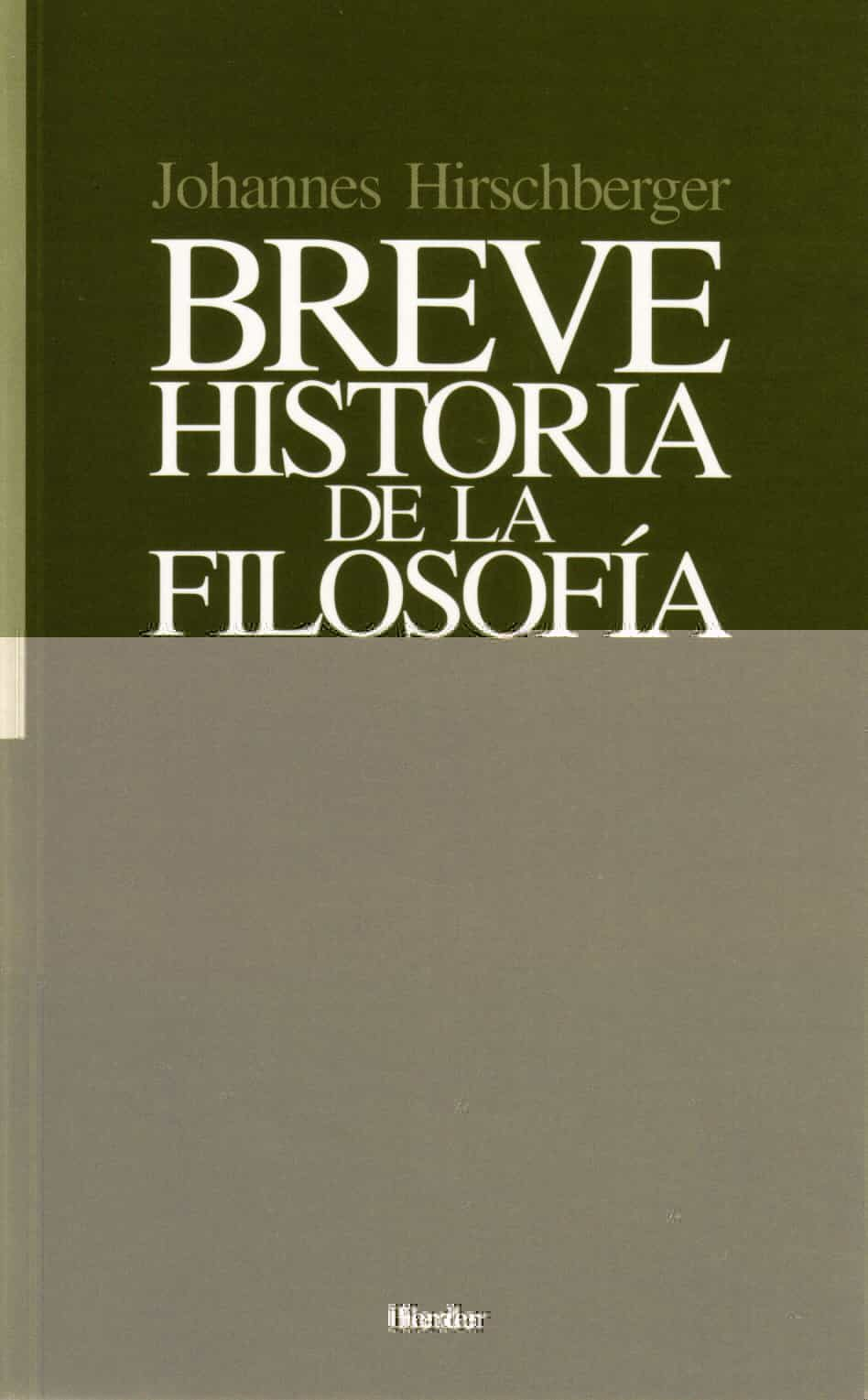 Breve Historia De La Filosofia Johannes Hirschberger Comprar