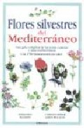 Flores Silvestres Del Mediterraneo por Vv.aa.
