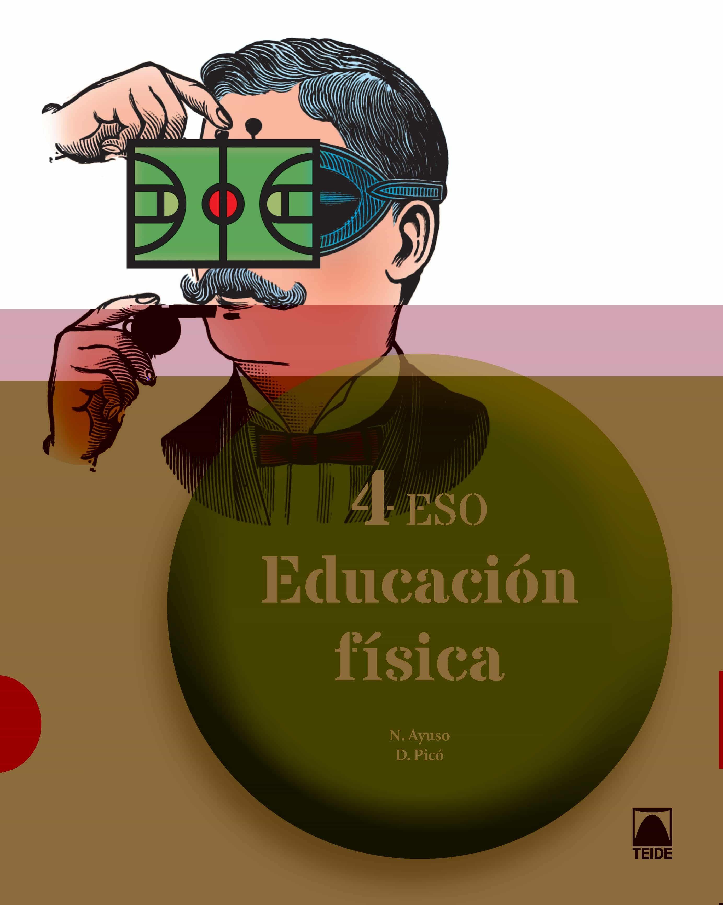 EDUCACION FISICA 4º ESO ED 2016 | VV.AA. | Comprar libro 9788430790906