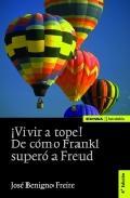 ¡vivir A Tope!:en Reconocimiento De Viktor Frankl por Jose Benigno Freire Gratis
