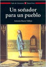 Un Soñador Para Un Pueblo por Antonio Buero Vallejo