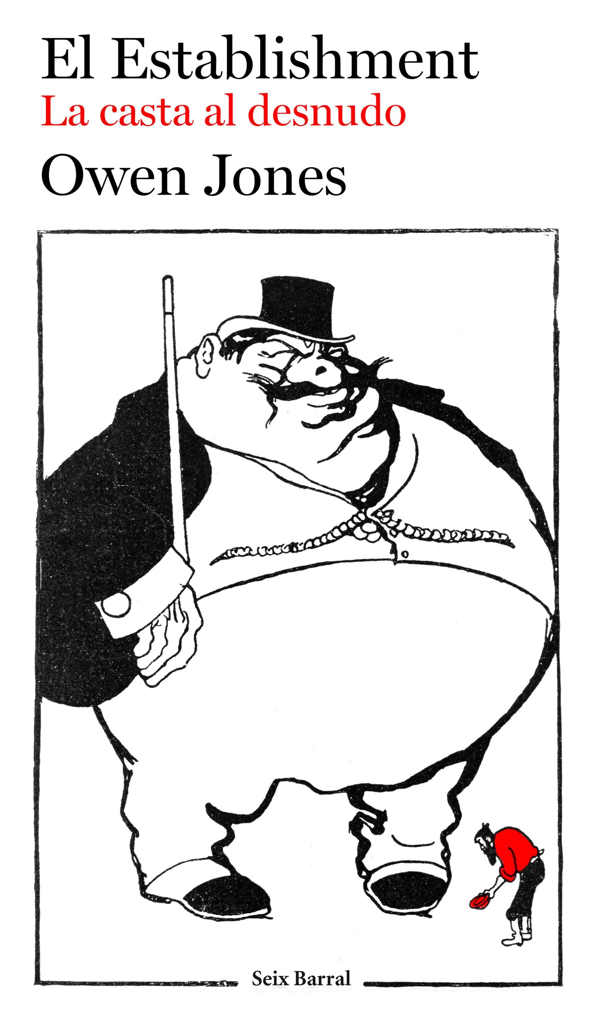 el establishment: la casta al desnudo-owen jones-9788432224706