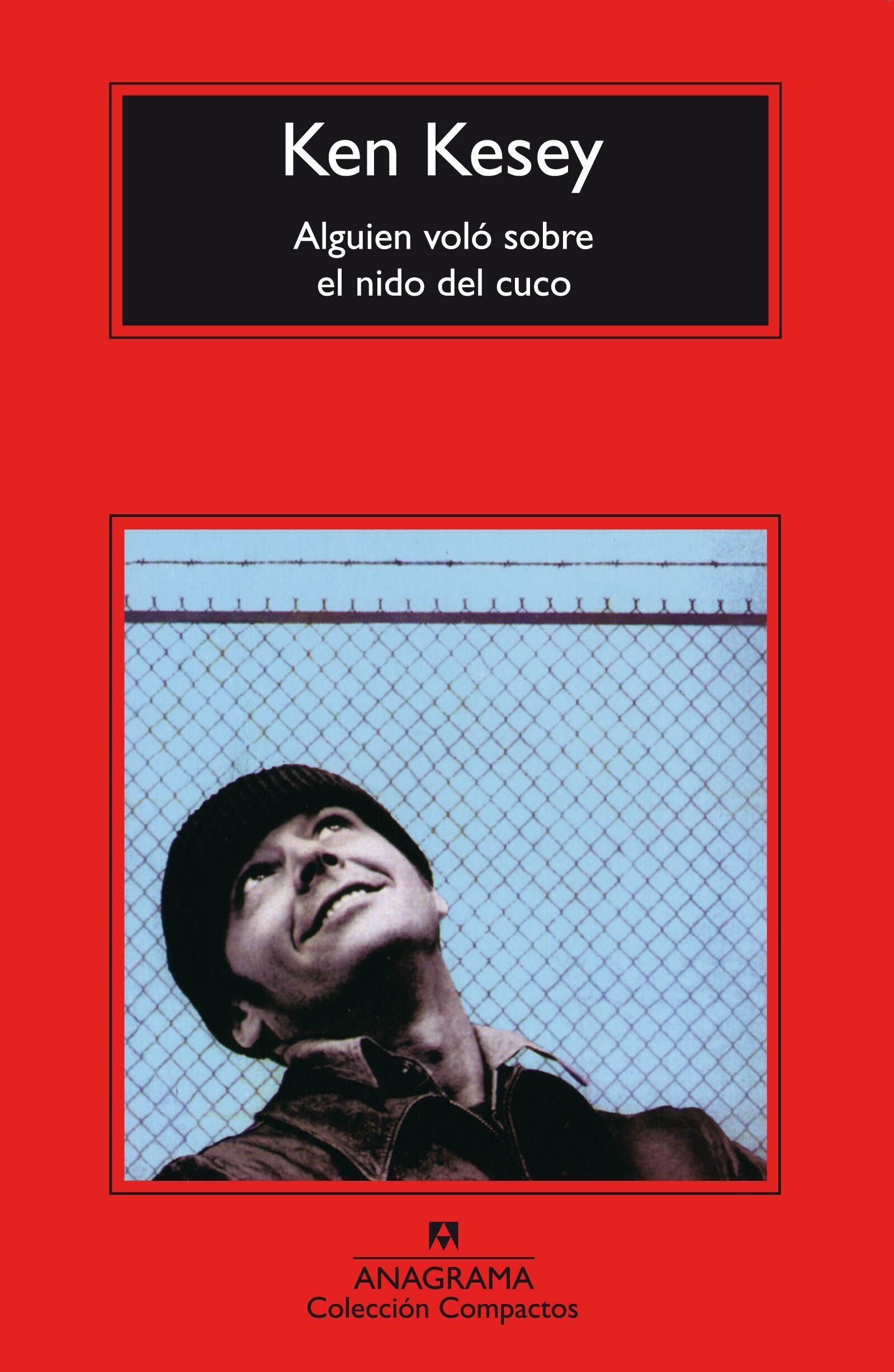 Alguien Volo Sobre El Nido Del Cuco (3ª Ed.) por Ken Kesey epub