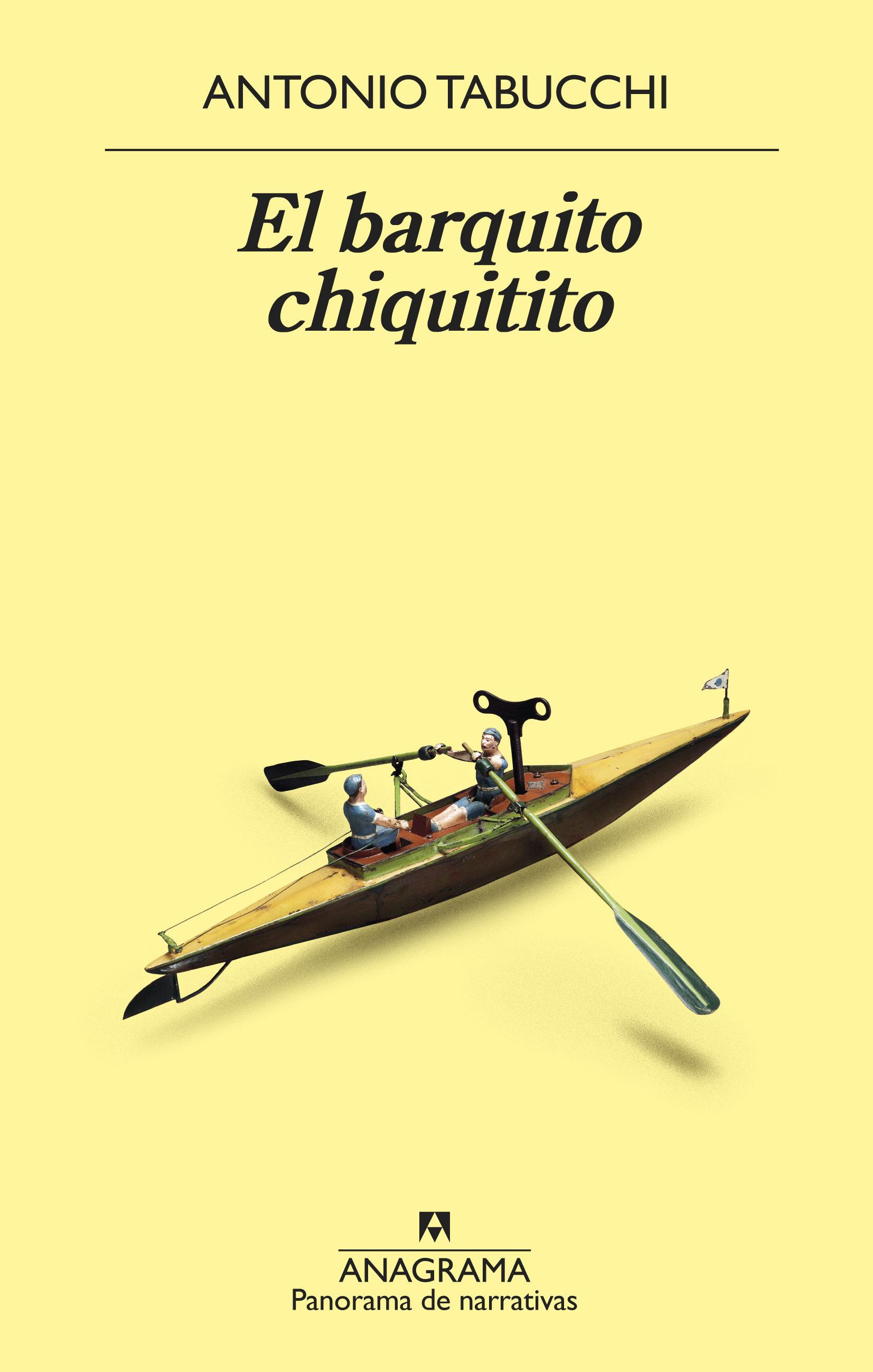 El Barquito Chiquitito por Antonio Tabucchi