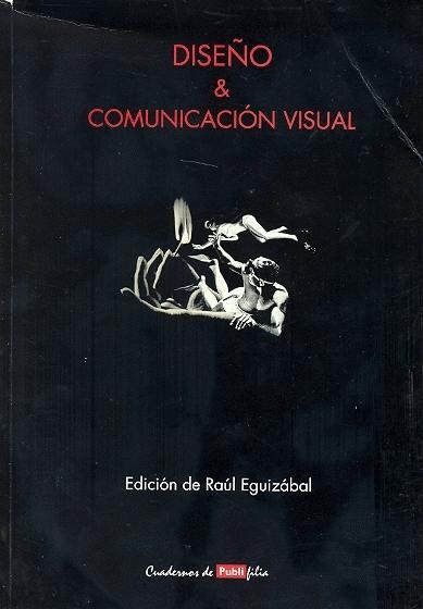 Diseño Y Comunicacion Visual por Raul Eguizabal epub