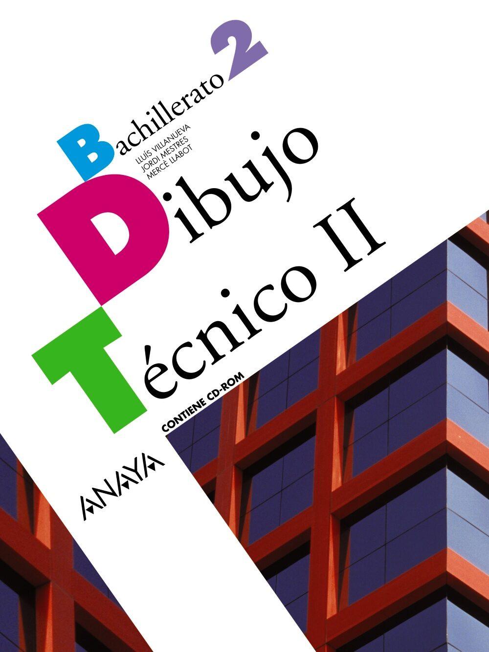 Dibujo Técnico Ii 2º Bachillerato por Vv.aa.
