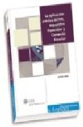 La Aplicacion Practica Del Iva, Impuestos Especiales Y Comercio E Xterior por Jose Manuel De Bunes