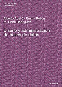 Diseño Y Administracion De Bases De Datos por Alberto Abello epub