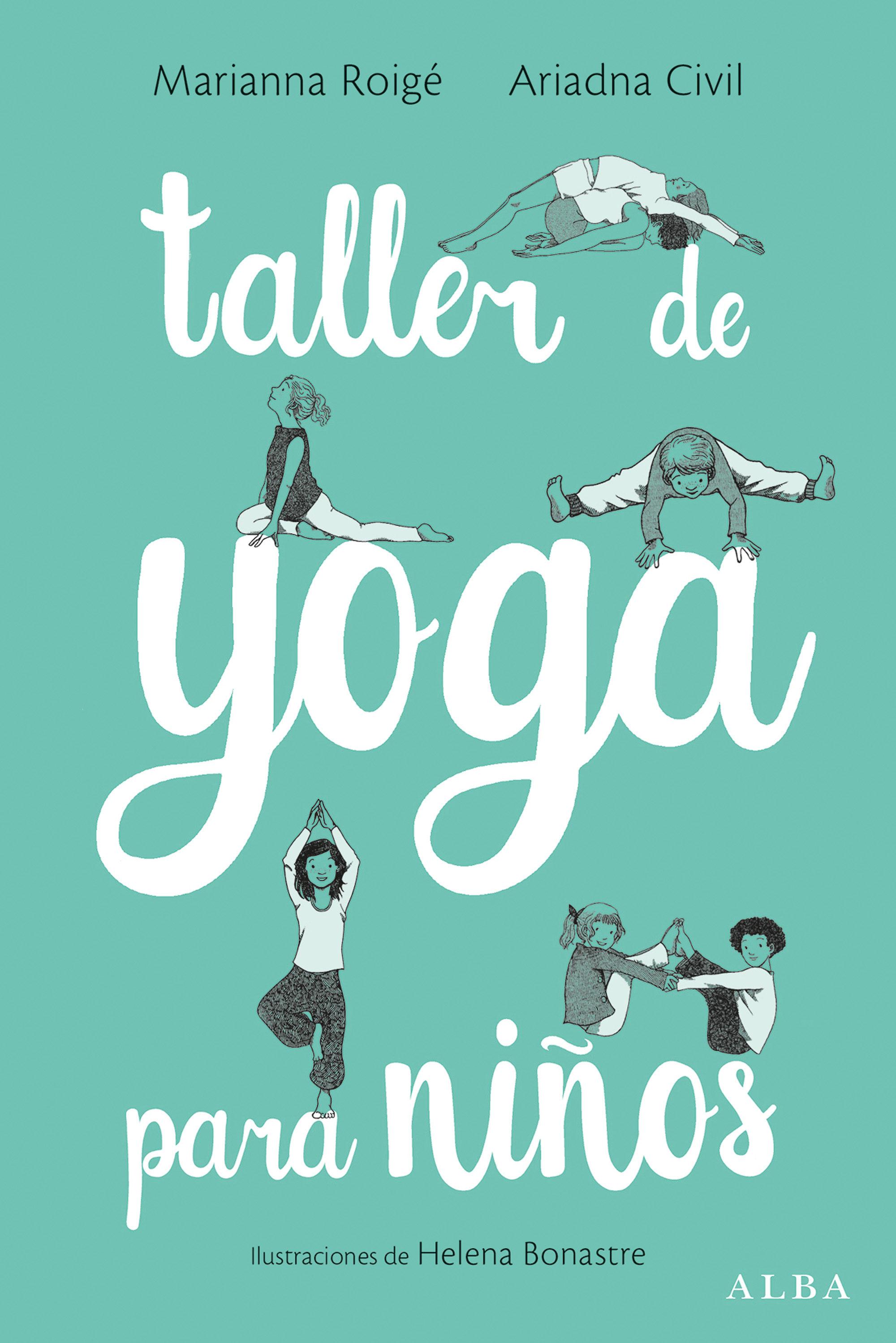 TALLER DE YOGA PARA NIÑOS | MARIANNA ROIGE | Comprar libro 9788490653906