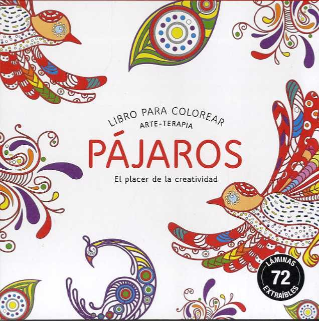 PAJAROS (COMPACTOS): LIBRO PARA COLOREAR ARTE-TERAPIA   VV.AA ...