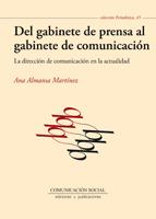 del gabinete de prensa al gabinete de comunicacion-ana almansa martinez-9788492860906