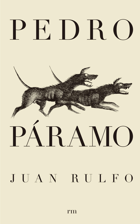 Resultado de imagem para Juan Rulfo Pedro Páramo