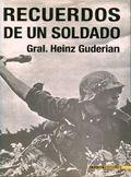 Recuerdos De Un Soldado por Heinz Guderian