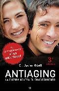 Antiaging: La Guerra Contra El Envejecimiento por Javier Guell