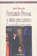 Fernando Pessoa Y Otros Precursores De Las Revoluciones Nacionale S Europeas por Raul Morodo