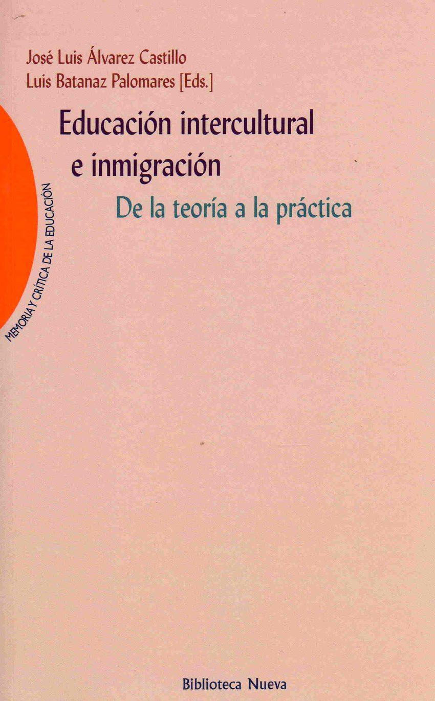 Educacion Intercultural E Inmigracion: De La Teoria A La Practica por Vv.aa. epub