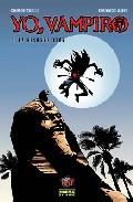 Yo, Vampiro Nº 1: La Resurreccion por Carlos Trillo