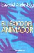El Lexico Del Animador por Ezequiel Ander-egg epub