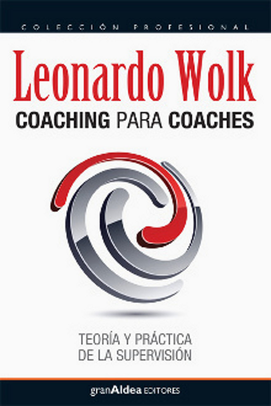 Coaching Para Coaches por Leonardo Wolk