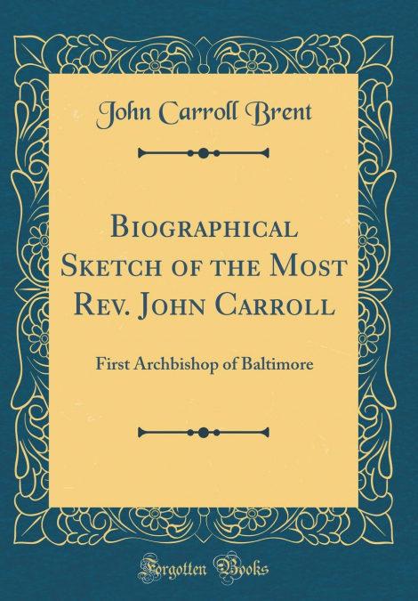 Biographical Sketch Of The Most Rev. John Carroll PDF Descarga gratuita