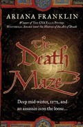 The Death Maze por Ariana Franklin epub