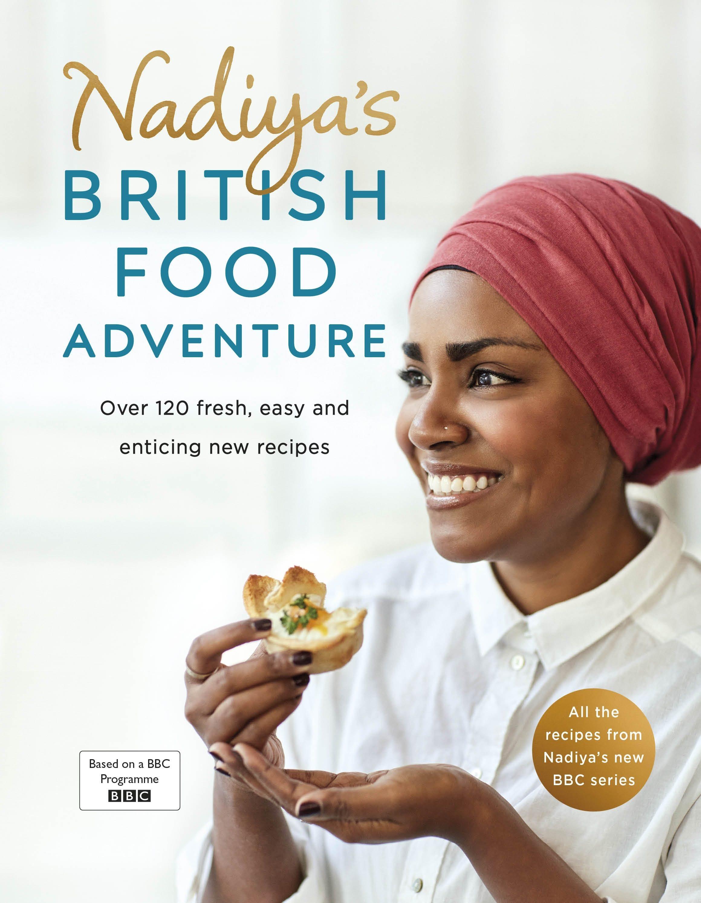 Nadiyas british food adventure ebook nadiya hussain descargar nadiyas british food adventure ebook nadiya hussain 9781405931816 forumfinder Image collections