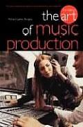 The Art Of Music Production (3rd Ed.) por Richard James Burgess epub