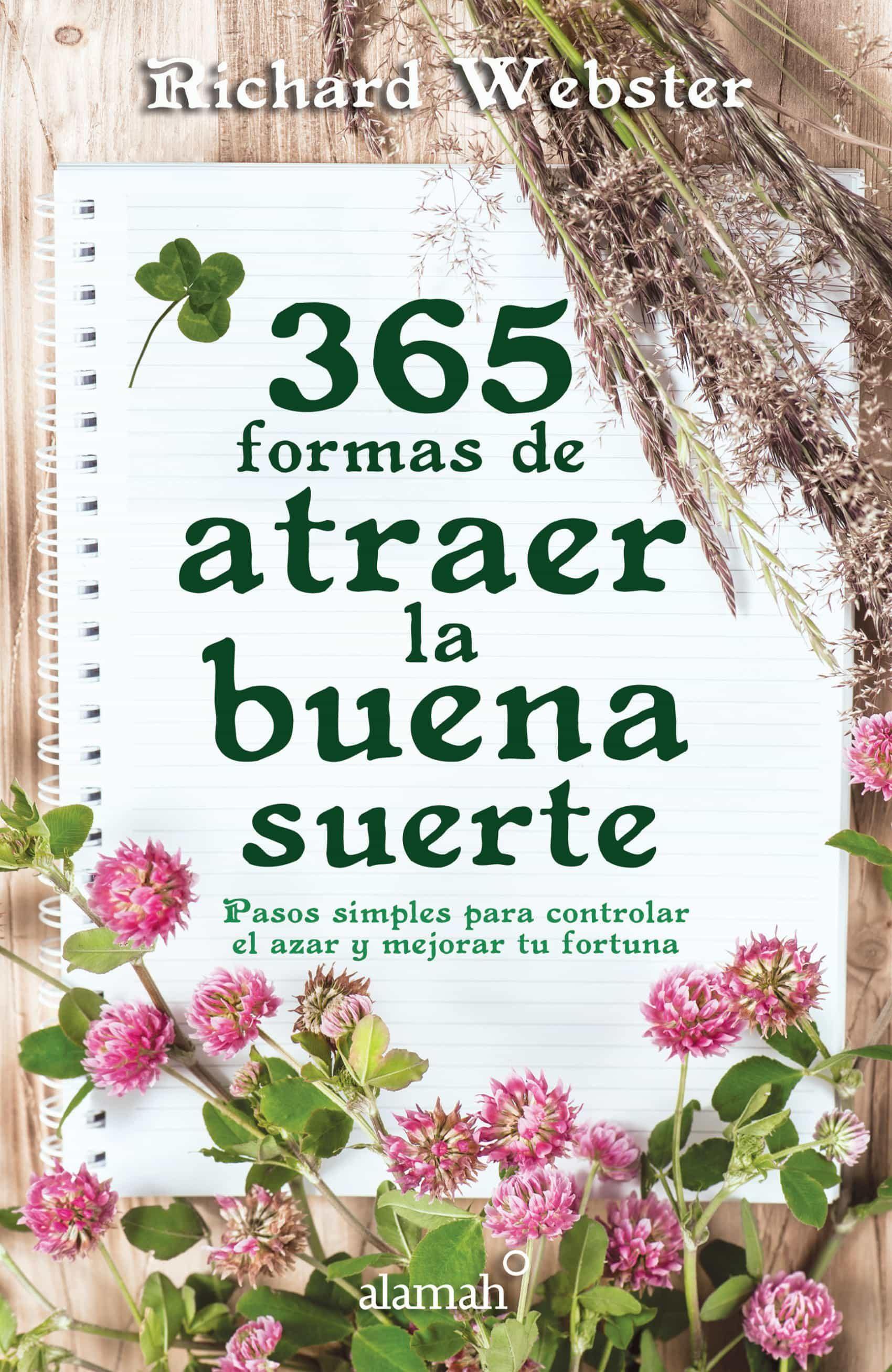 365 FORMAS DE ATRAER LA BUENA SUERTE EBOOK | RICHARD WEBSTER ...