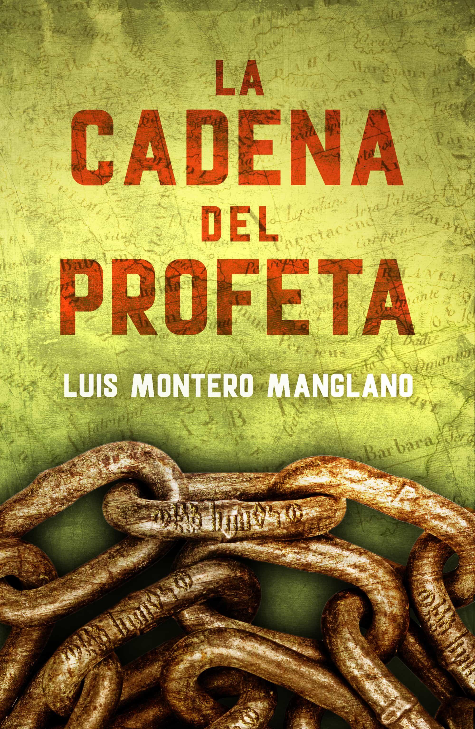 La Cadena Del Profeta (los Buscadores 2)   por Luis Montero Manglano