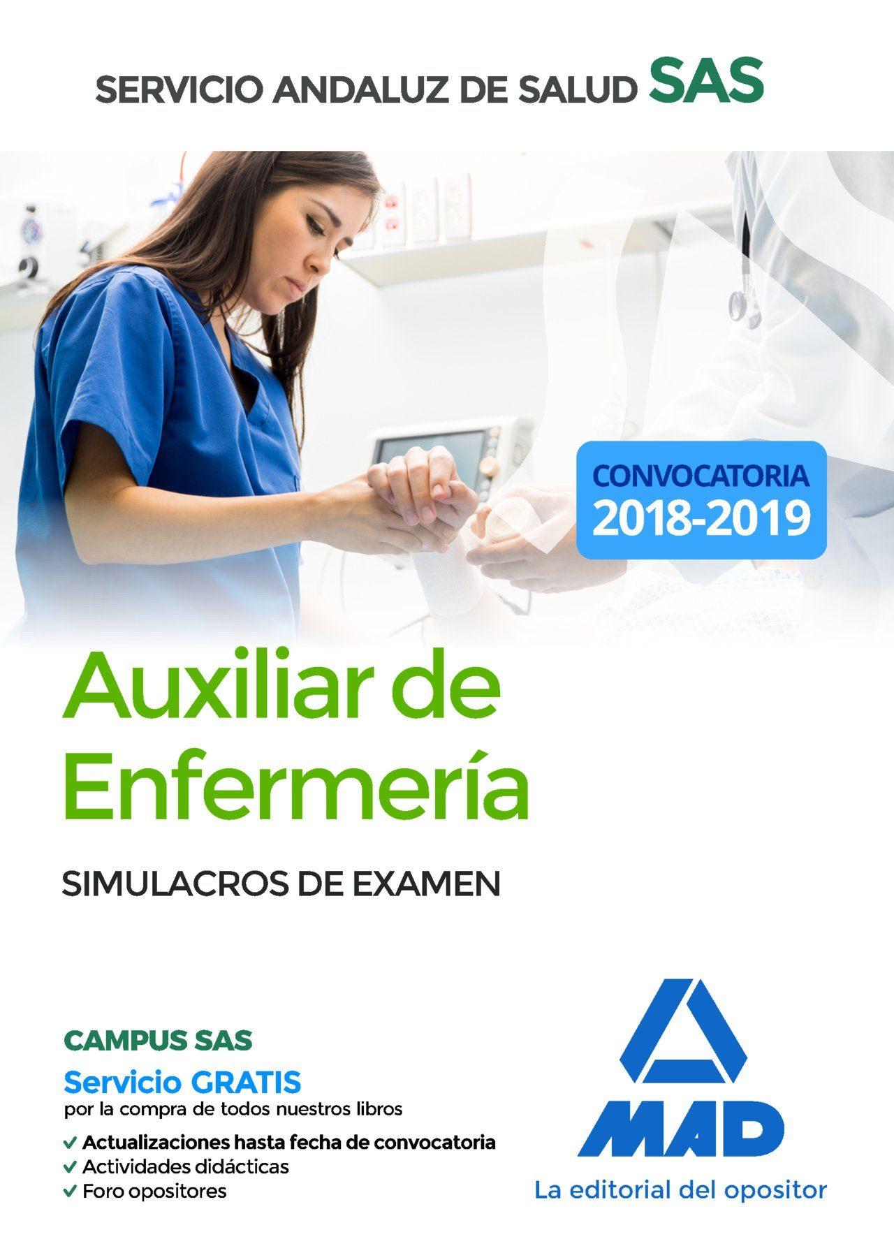 Auxiliar Enfermeria Del Servicio Andaluz De Salud: Simulacros De Examen por Vv.aa.