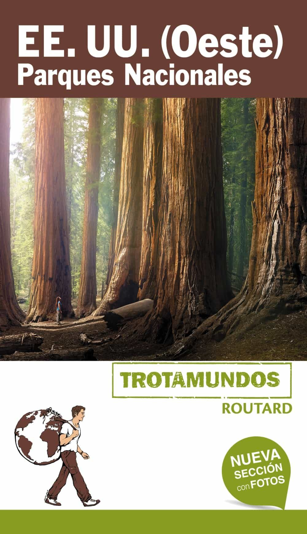 estados unidos (oeste) parques nacionales 2018 (trotamundos) 2ª ed.-philippe gloaguen-9788415501916