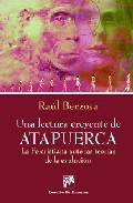 Una Lectura Creyente De Atapuerca: La Fe Cristiana Ante Las Teori As De La Evolucion por Raul Berzosa epub