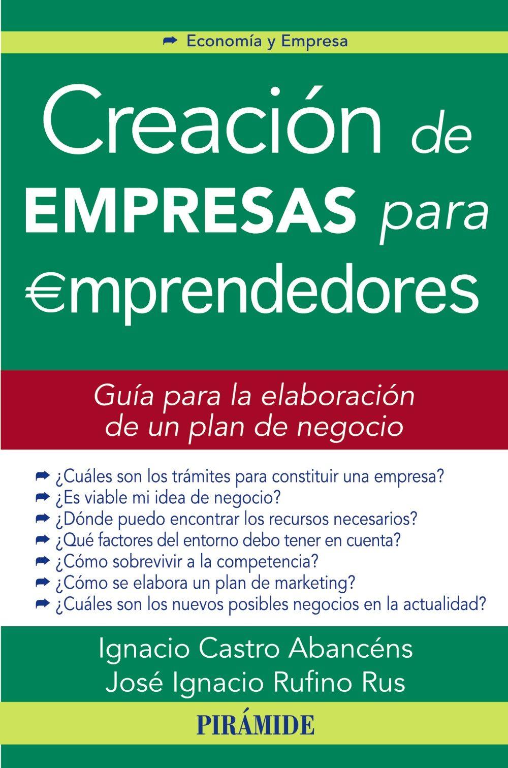 CREACION DE EMPRESAS PARA EMPRENDEDORES: GUIA PARA LA ELABORACION DE ...