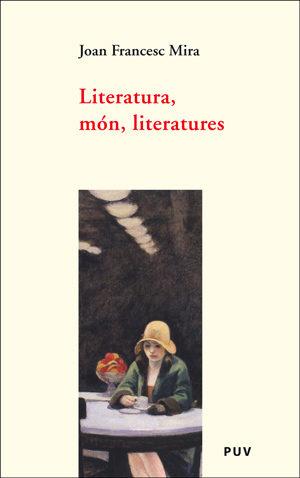 Literatura, Mon, Literatures por Joan Francesc Mira epub