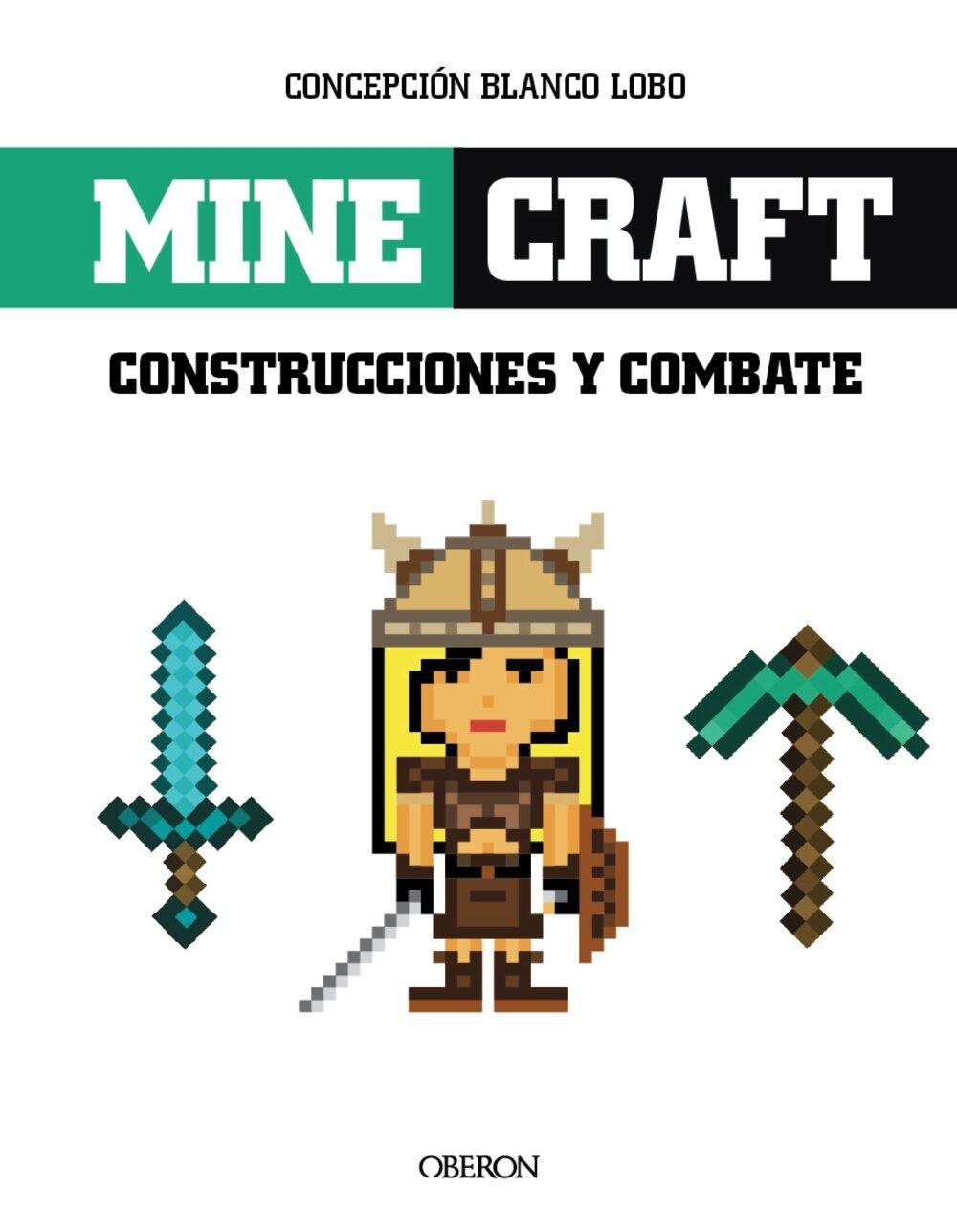 Minecraft. Construcciones Y Combates por Concepcion Blanco Lobo
