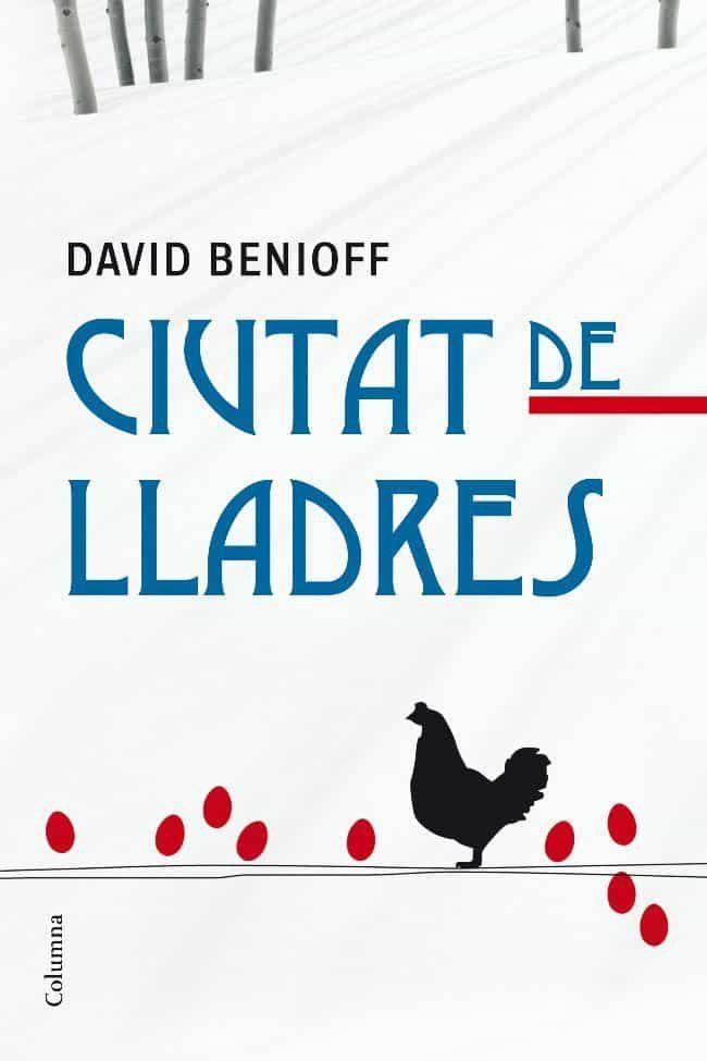 Ciutat De Lladres por David Benioff
