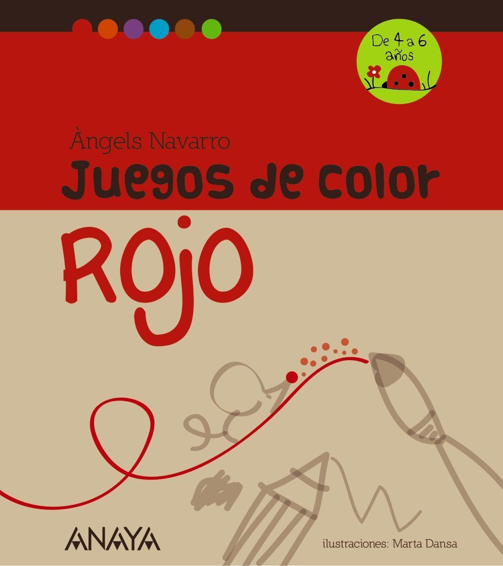 JUEGOS DE COLOR ROJO | ANGELS NAVARRO | Comprar libro 9788467840216