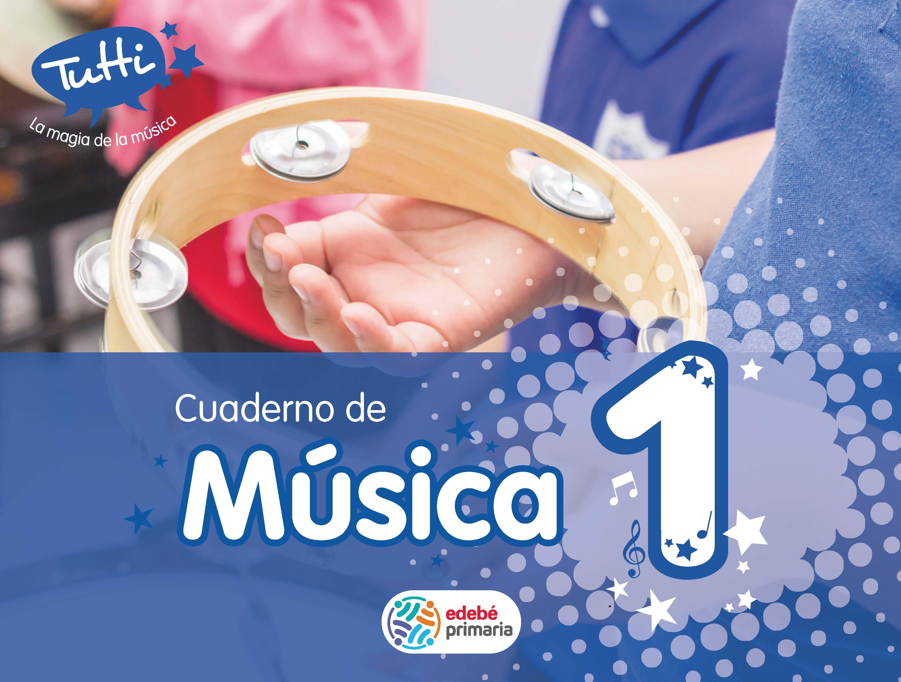 musica 1 (cuaderno 1º primaria) (tutti)-9788468300016