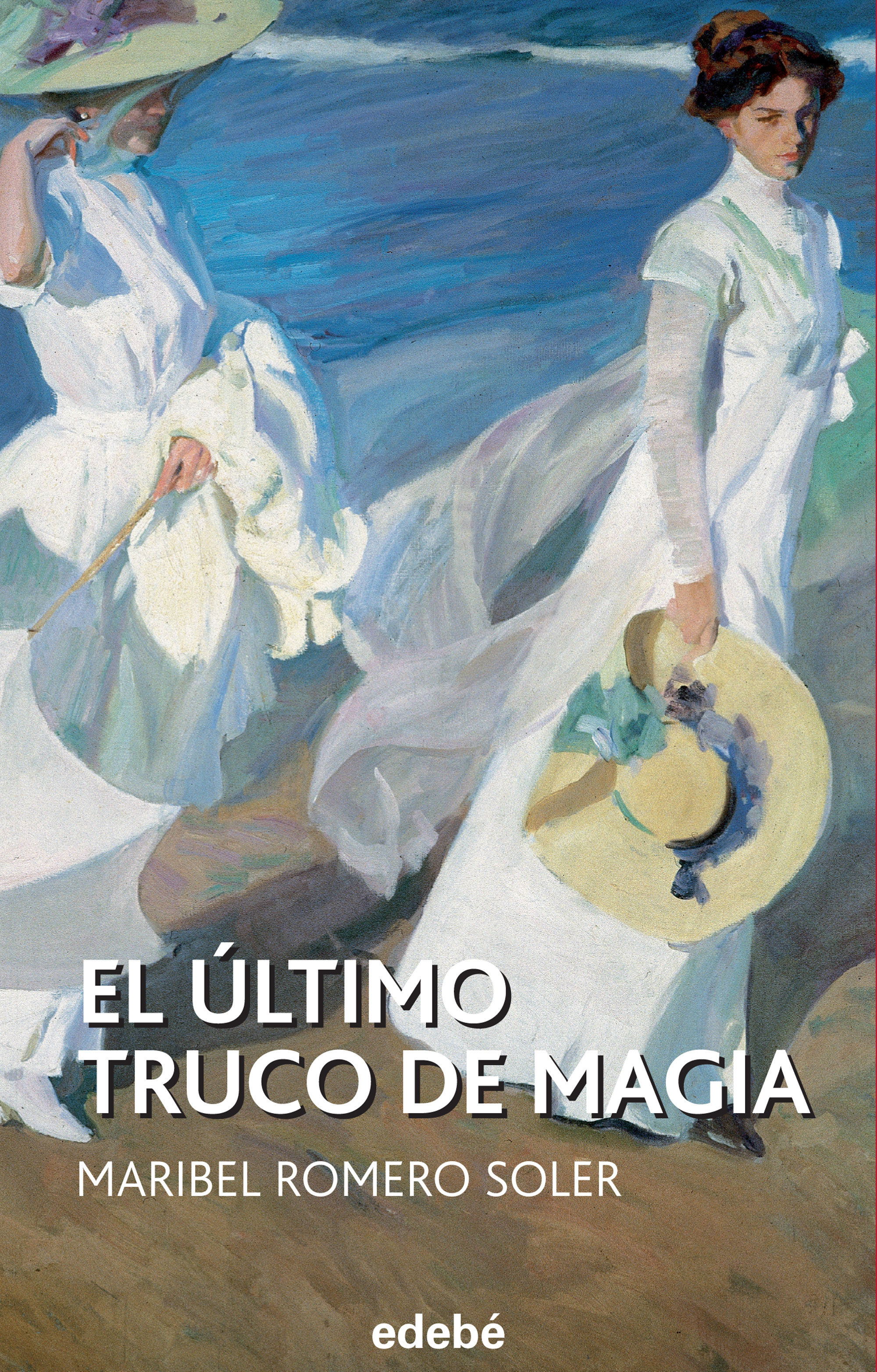EL ULTIMO TRUCO DE MAGIA | MARIBEL ROMERO SOLER | Comprar libro ...