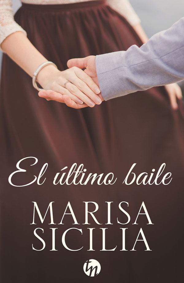 Resultado de imagen de el ultimo baile marisa sicilia